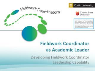 Fieldwork Coordinator as Academic Leader