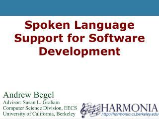 Spoken Language Support for Software Development