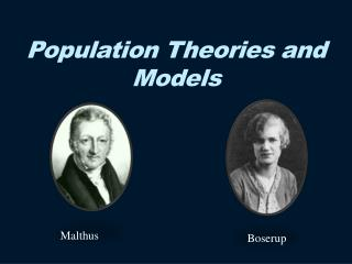 Population Theories and  Models