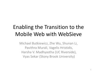 Enabling the Transition to the Mobile Web with WebSieve