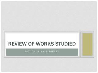 Review of Works Studied