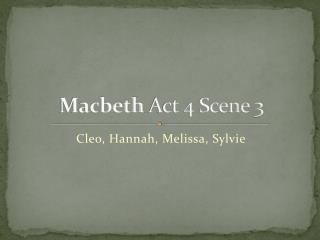 Macbeth  Act 4 Scene 3
