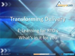 Transforming Delivery