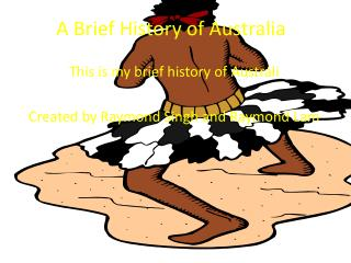 A Brief History of Australia