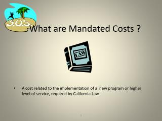 What are Mandated Costs ?