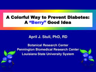 A Colorful Way to Prevent Diabetes: A  �Berry�  Good Idea