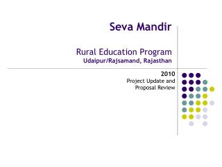 Seva Mandir Rural Education Program Udaipur/Rajsamand, Rajasthan