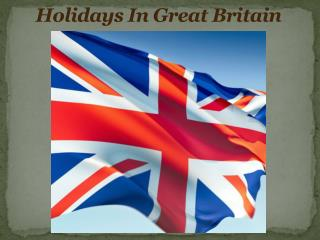 Holidays In Great Britain