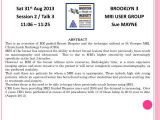 BROOKLYN 3 MRI USER GROUP Sue MAYNE