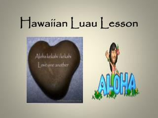 Hawaiian Luau Lesson
