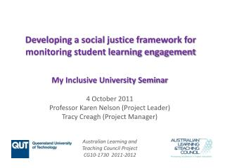 Developing a social justice framework for monitoring student learning engagement