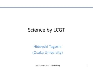 Science by LCGT