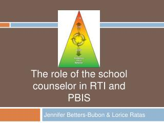 The role of the school counselor in RTI and PBIS