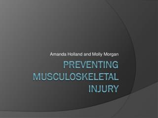 Preventing Musculoskeletal Injury