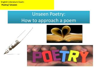 Unseen Poetry:  How to approach a poem