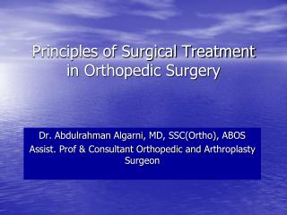 Principles of Surgical Treatment in Orthopedic Surgery