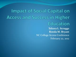 Impact of Social Capital on Access and Success in Higher Education