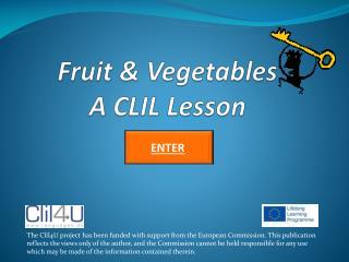 Fruit & Vegetables A CLIL Lesson