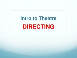 Intro to Theatre