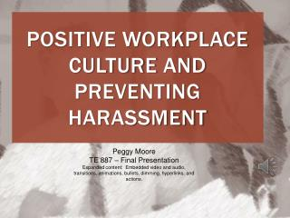 Positive Workplace Culture and  Preventing Harassment