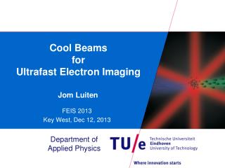 Cool Beams for Ultrafast Electron  Imaging