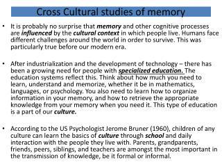 Cross Cultural studies of memory