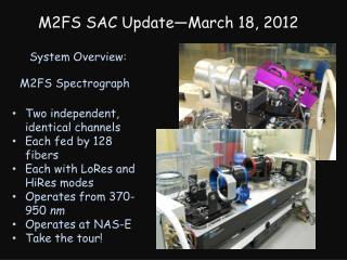 M2FS SAC Update—March 18, 2012