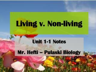 Living v. Non-living
