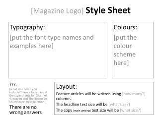 [Magazine Logo]  Style Sheet
