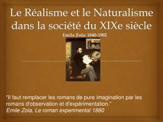 Le  Réalisme  et le  Naturalisme dans  la  société  du  XIXe  siècle