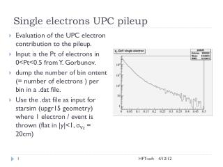 Single electrons UPC  pileup