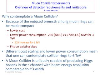 Why contemplate a  Muon  Collider?
