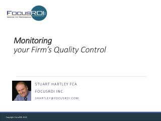 Monitoring your  Firm's Quality  Control