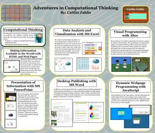 Adventures in Computational Thinking By: Caitlin Zahlis