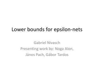 Lower bounds for epsilon-nets