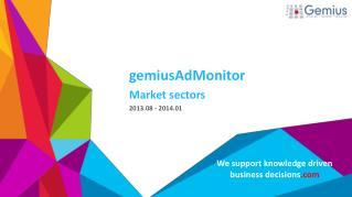 gemiusAdMonitor Market sectors 2013.08 - 2014.01