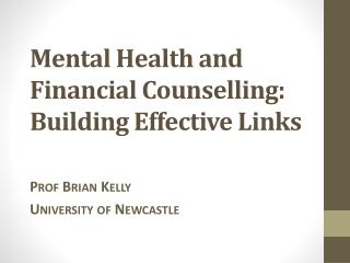 Mental Health and Financial Counselling: Building Effective Links