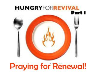 Praying for Renewal!