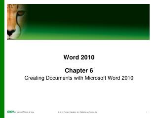 Word 2010 Chapter  6 Creating Documents with Microsoft Word 2010