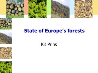 State of Europe�s forests
