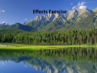 Effects Exercise