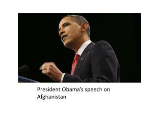 President Obama's speech on Afghanistan