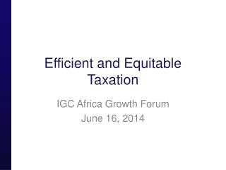 Efficient and Equitable Taxation
