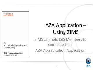 AZA Application – Using ZIMS