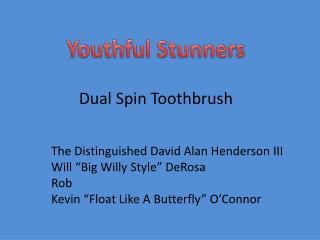 Dual Spin Toothbrush