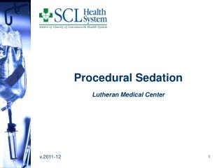 Procedural Sedation Lutheran Medical Center