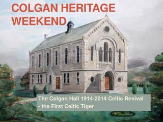 Colgan  Heritage Weekend