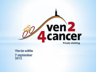 Vierde editie 7  september  2012