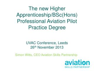 Simon Witts, CEO Aviation Skills Partnership