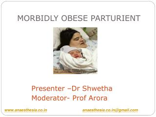 MORBIDLY OBESE PARTURIENT